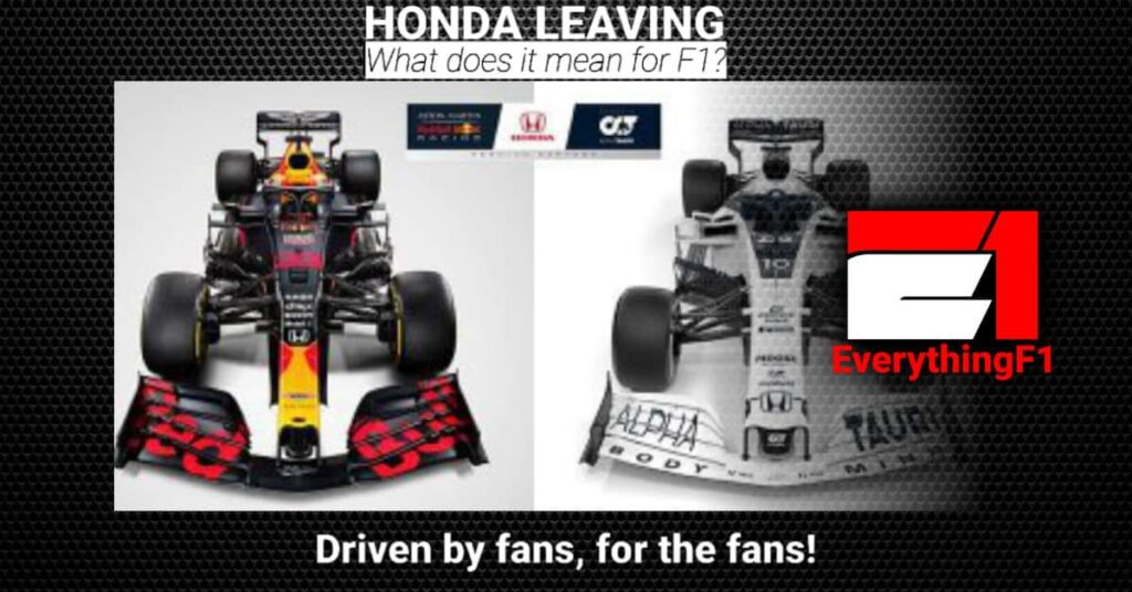 Honda Are Leaving F1 What Does This Mean?