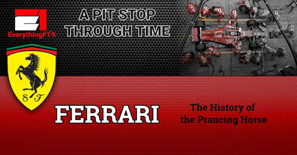 EverythingF1's A Pit Stop through Time: Ferrari